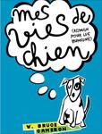 """Gagnez le livre """"Mes vies de chien"""""""
