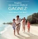 Gagnez des voyages Club Med