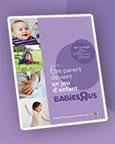 """Recevez le guide Puériculture 2013 de Babies """"R"""" Us"""