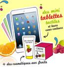 Tablettes tactiles et produits cosmétiques à gagner