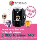 Tassimo T40 à gagner