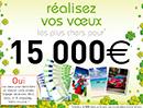 Tentez de gagner un chèque de 5000€ !
