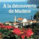 Gagnez des séjours à Madère