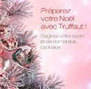Gagnez des cadeaux Truffaut