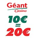 Bon plan magasin Géant Casino