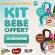 Total kit bébé 2015 offerts : Cadeaux gratuits