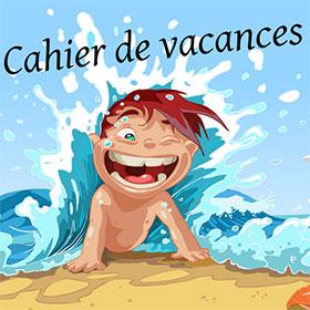 Cahiers de vacances enfant gratuits pour cet été 2016