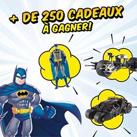 269 cadeaux Batman à gagner aux instants gagnants Quick