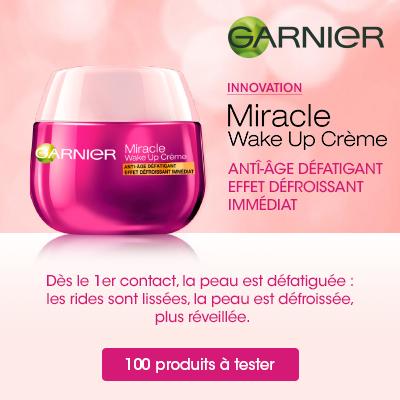 Testez la Miracle Wake Up Crème de Garnier : 100 gratuites