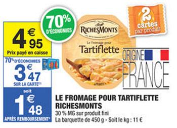 Offre RichesMonts chez Carrefour Market