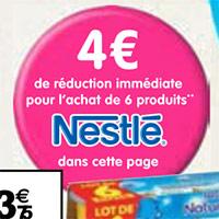 4 euros de réduction sur les produits Nestlé