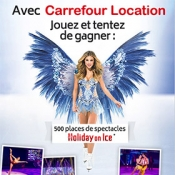 Jeu concours Holiday on Ice et Carrefour Location