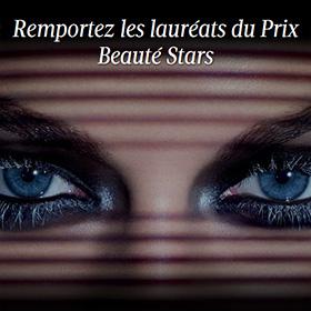 Prix Beauté Stars : 50 lots de 3 produits primés à gagner