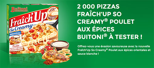 Fraîch'up So Creamy Buitoni : Pizza gratuite à tester