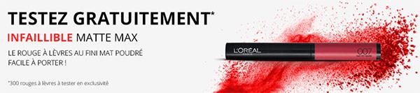 300 rouges à lèvres Infaillible Matte Max de L'Oréal Paris gratuits