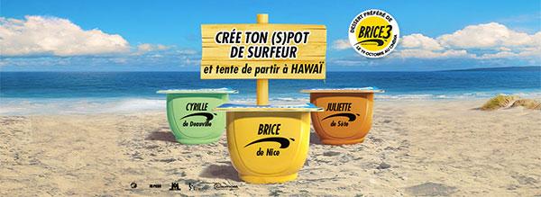 Un séjour à Hawai et 503 cadeaux Brice de Nice à gagner