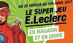 Le Super Jeu Leclerc 2017 : Cartes cadeaux à gagner