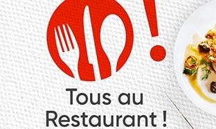 Tous au restaurant 2017 : Un menu acheté = un menu gratuit