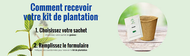 Commandez votre kit de plantation gratuit