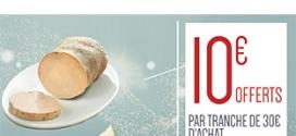 Carrefour : 30€ d'achat de saumons et foies gras = 10€ offerts