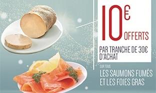 Carrefour : 30€ d'achats de saumons et foies gras = 10€ offerts