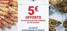 Carrefour Sushis / Poissons : 5€ offerts en bon par tranche de 15€