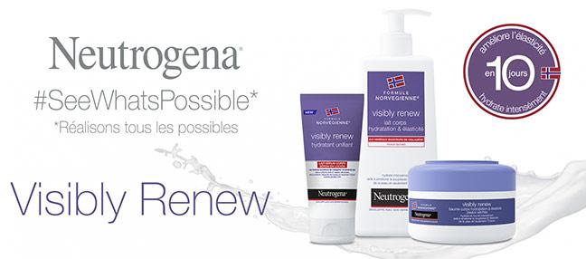 testez la routine Visibly Renew de Neutrogena