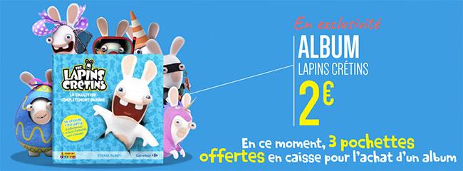 Album Lapins Crétins Panini offert chez Carrefour