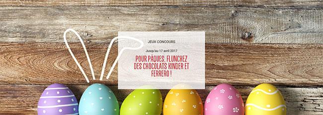 remportez des chocolats de Pâques Kinder ou Ferrero Rocher avec Flunch