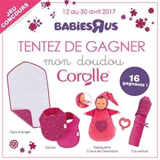 """Jeu Babies""""R""""Us : 16 cadeaux Corolle à remporter"""