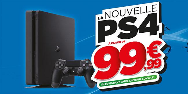 Nouvelle PS4 à partir de 99,99€ si vous revendez votre ancienne console