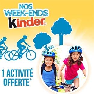 Nos Week-Ends Kinder : 1 produit acheté = 1 activité offerte