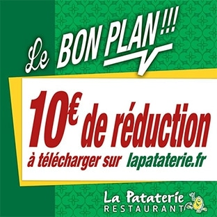 Restaurants La Pataterie : Bon de réduction de 10€