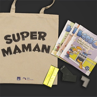 Recevez le Kit gratuit d'AXA : «Super Maman – Super Papa»