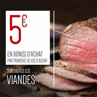 Bon d'achat Viandes Carrefour : 5€ offerts tous les 15€