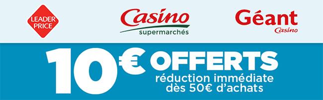 Réduction Casino et Leader Price de 10€