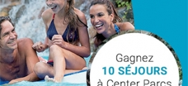 Jeu Parents : 10 séjours à Center Parcs à remporter