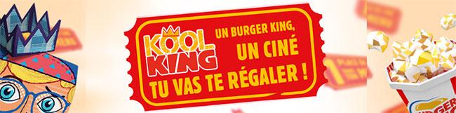 menu Kool King = Place de cinéma gratuite