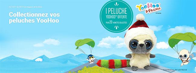 peluches YooHoo offertes par Carrefour Market