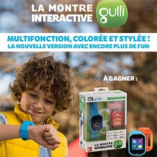 Jeu Gulli : 30 montres interactives pour enfants à gagner