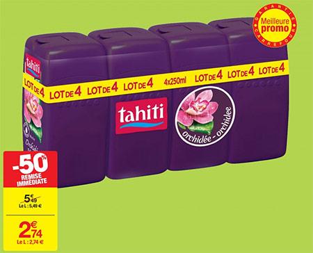 Réduction de 50% sur un pack de 4 gels douche Tahiti dans les hypers Carrefour
