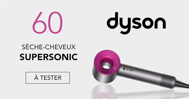 test gratuit du s che cheveux dyson supersonic 60 offerts. Black Bedroom Furniture Sets. Home Design Ideas