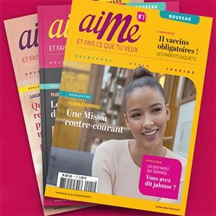 Magazine Aime gratuit : Recevez à domicile le prochain numéro !
