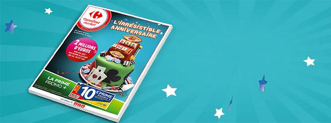 Catalogue L'irrésistible Anniversaire Carrefour Market