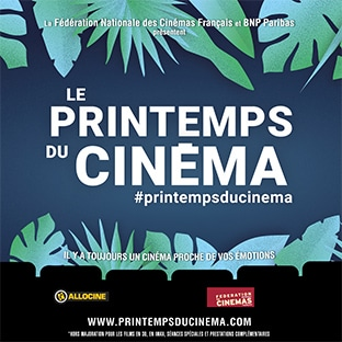 Printemps du Cinéma 2019 : Date, tarif et contremarques