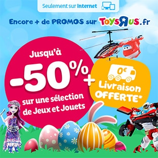 Toys'R'Us Pâques : Jusqu'à -50% sur une sélection de jouets