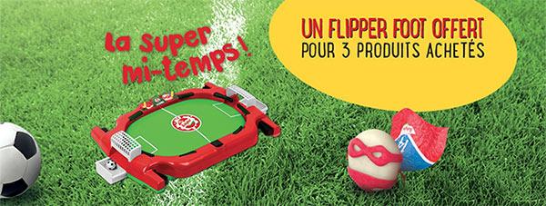 3 produits Babybel achetés = 1 flipper Super mi-temps offert