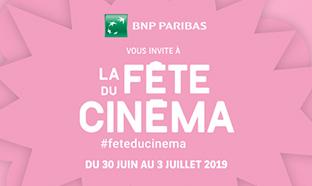 Jeu BNP Paribas Fête du Cinéma 2019 : places gratuites à gagner