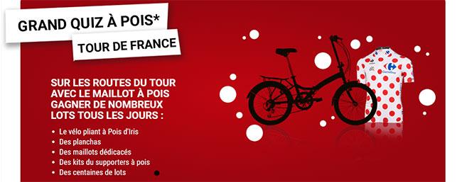 Les lots spécial Tour de France avec Carrefour à gagner