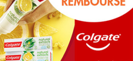 ODR Colgate : Dentifrices Natural Extracts 100% remboursés